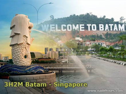3D2N Batam - Singapura